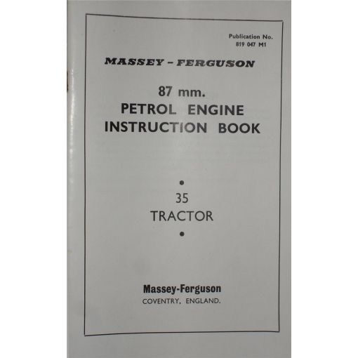 87mm Petrol Engine Instruction Book - 819047M1